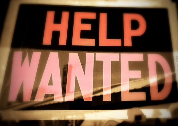 Urgent…Help Wanted…Now!